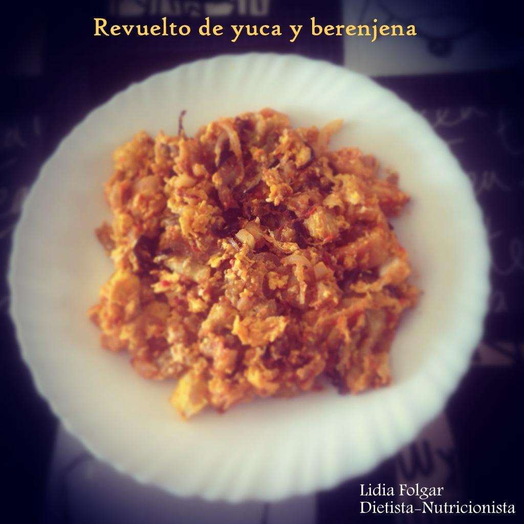 Revuelto de yuca y berenjena